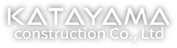 KATAYAMA construction Co., Ltd
